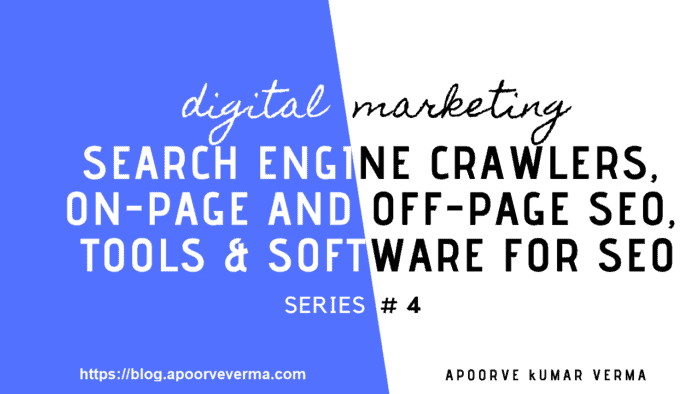 Search-Engine-Crawlers-On-Page-and-Off-Page-SEO-blog.apoorveverma.com
