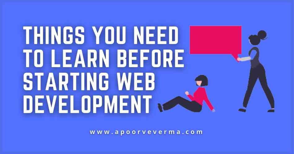Things you need to learn before starting Web Development post image
